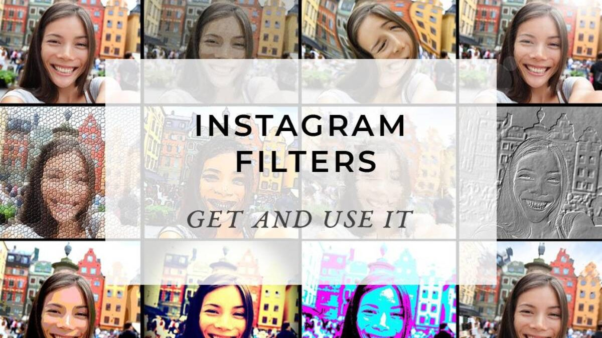 Instagram filters – Instagram filters: how they work and how to use them