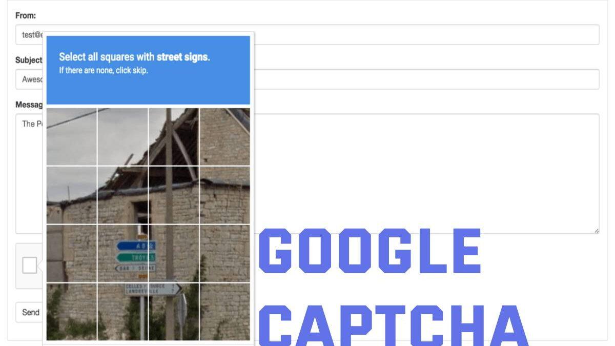 Google CAPTCHA – What is Google CAPTCHA, Purpose, Types, CAPTCHA vs reCAPTCHA, and More