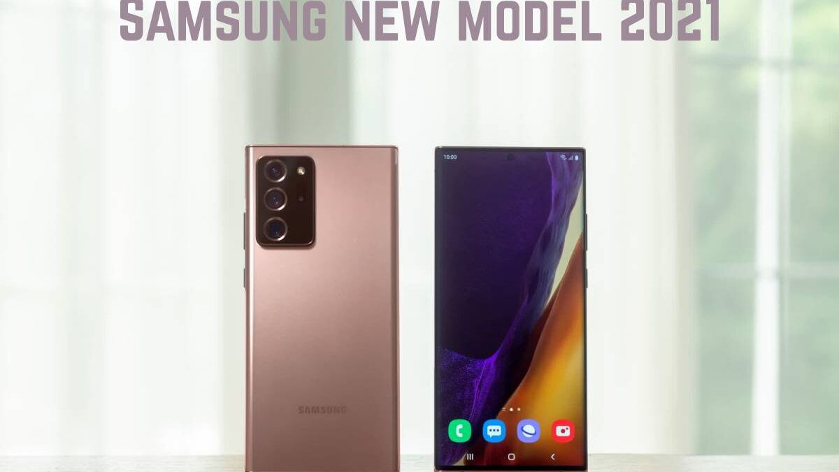 Samsung new model 2021 – Latest and New Mobile Phones List at Best Price