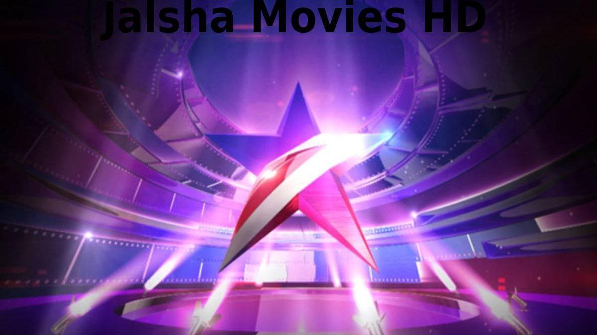 Jalsha Movies HD – Jalsha Movies HD 2021, Bengali, Bollywood, and More