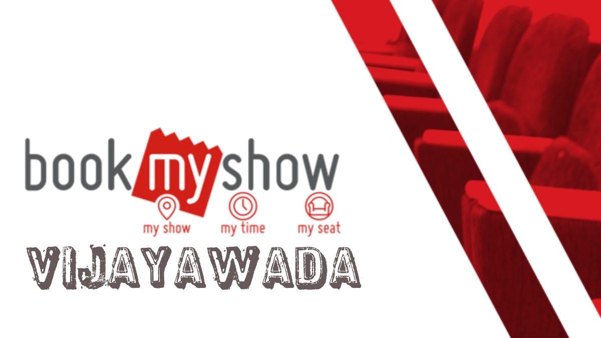 BookMyShow Vijayawada – Movie Tickets Online Booking & Showtimes near, Plays, & Events