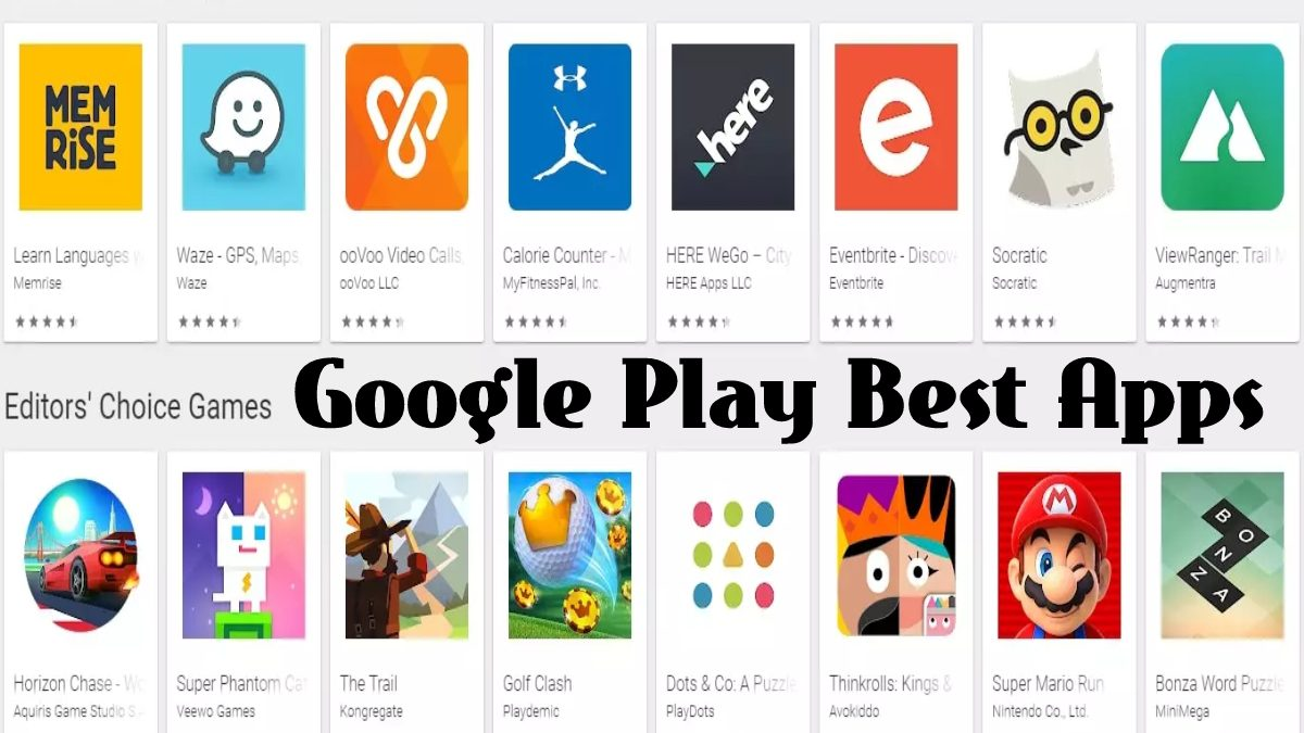 Google Play Best Application – The Best Apps of 2021: Essentials, Must-Haves, & More