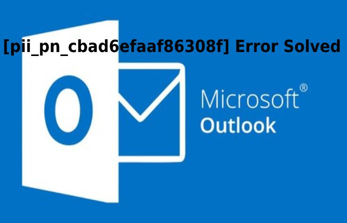 [pii_pn_cbad6efaaf86308f] Error Solved