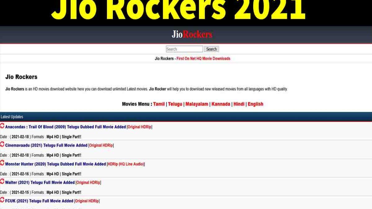 Jio Rockers 2021 – Illegal HD Movies Free Download Website