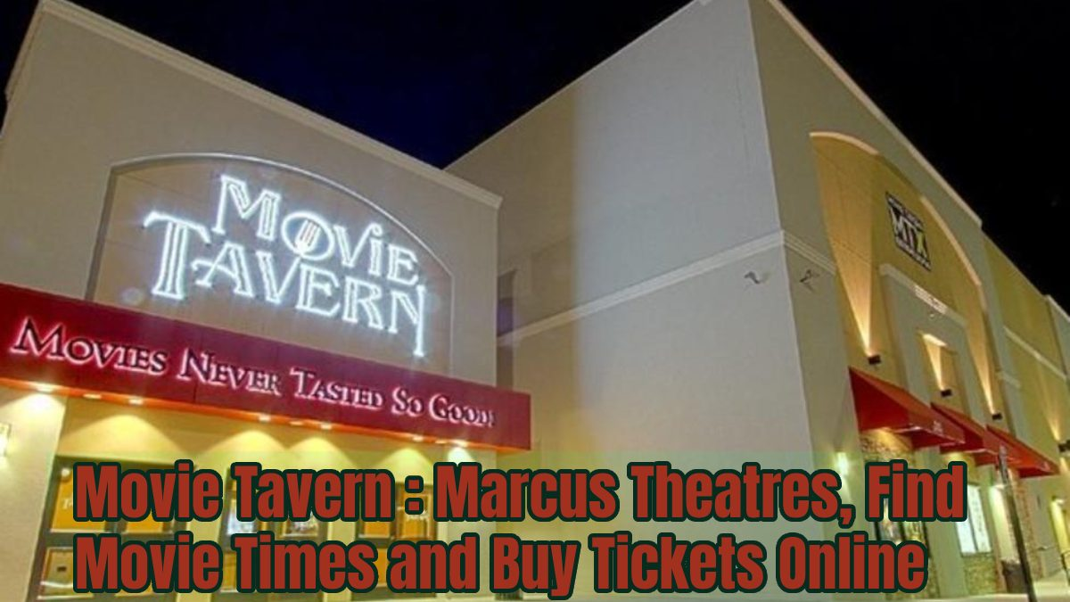 Movie Tavern: Marcus Theatres Near Me, Find Movie Times and Buy Tickets Online
